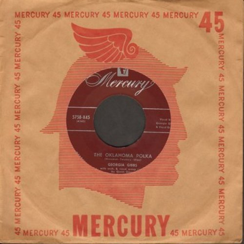 Gibbs, Georgia - The Oklahoma Polka/Be My Life Companion (burgundy label first pressing with vintage Mercury company sleeve) - NM9/ - 45 rpm Records