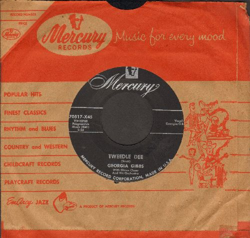 Gibbs, Georgia - Tweedle Dee/You're Wrong, All Wrong (with vintage Mercury company sleeve) - EX8/ - 45 rpm Records