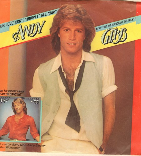 Gibb, Andy - (Our Love) Don't Throw It All Away/One More Look At The Night (with picture sleeve) - NM9/EX8 - 45 rpm Records