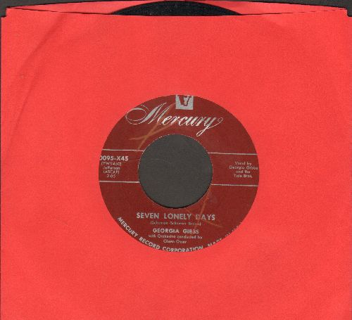 Gibbs, Georgia - Seven Lonely Days/If You Take My Heart Away (burgundy label early pressing) - NM9/ - 45 rpm Records