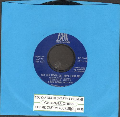 Gibbs, Georgia - You Can Never Get Away From Me/Let Me Cry On Your Shoulder (with juke box label) - EX8/ - 45 rpm Records