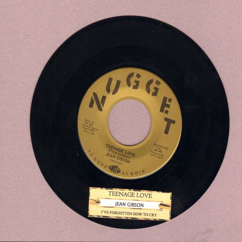Gibson, Jean - Teenage Love/I've Forgotten How To Cry (with juke box label) - NM9/ - 45 rpm Records