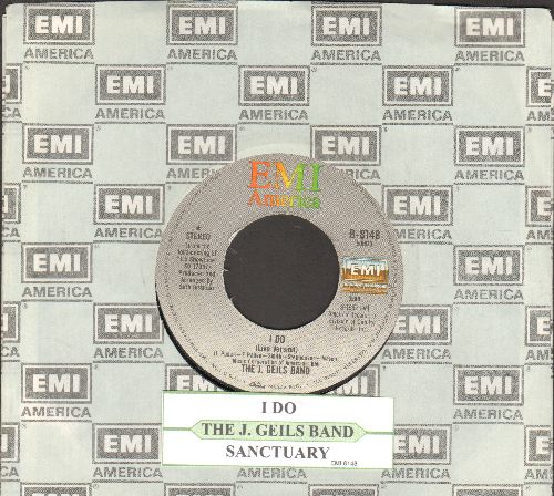 Geils, J. Band - I Do/Sanctuary (with juke box label and EMI company sleeve) - NM9/ - 45 rpm Records
