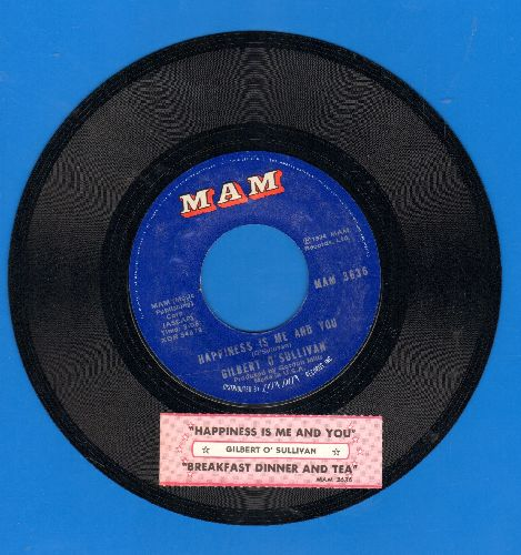 O'Sullivan, Gilbert - Happiness Is Me And You/Breakfast Dinner And Tea (with juke box label) - NM9/ - 45 rpm Records