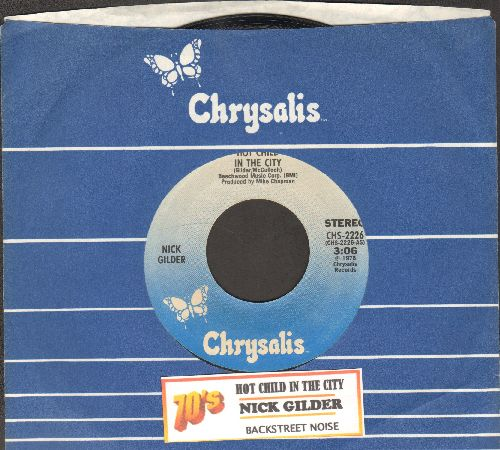 Gilder, Nick - Hot Child In The City/Backstreet Noise (with juke box label and Chrysalis company sleeve) - EX8/ - 45 rpm Records