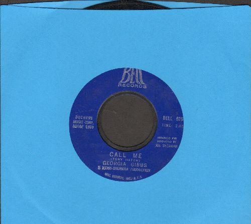 Gibbs, Georgia - Call Me/Don't Cry Joe  - NM9/ - 45 rpm Records