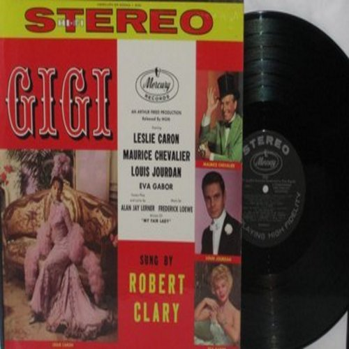 Clary, Robert - Gigi - Songs from the Oscar Winning MGM Musical, sung by Robert Clary (Vinyl STEREO LP record, NICE condition!) - NM9/NM9 - LP Records