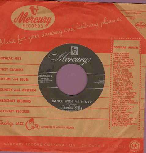 Gibbs, Georgia - Dance With Me Henry/Every Road Must Have A Turning (with vintage Mercury company sleeve) - EX8/ - 45 rpm Records