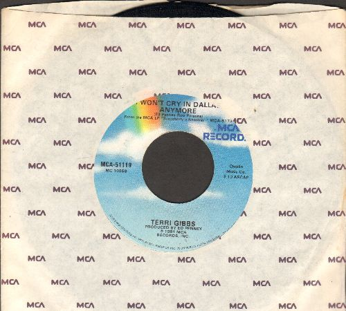 Gibbs, Terri - I Won't Cry In Dallas Anymore/Rich Man (with MCA company sleeve) - NM9/ - 45 rpm Records
