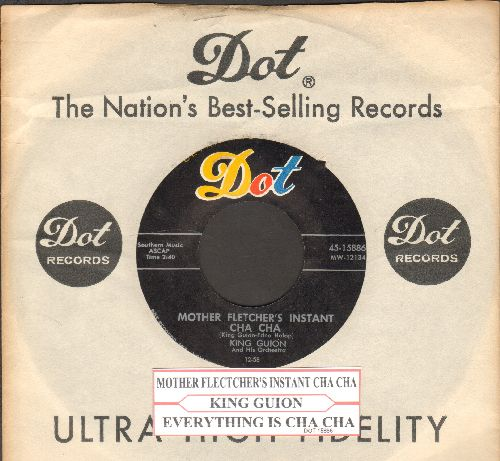 Guion, King - Mother Fletcher's Instant Cha Cha/Everything Is Cha Cha (RARE Jazz Novelty 2-sider with vintage Dot company sleeve and juke box label) - EX8/ - 45 rpm Records