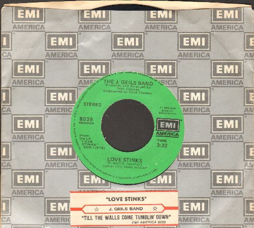 Geils, J. Band - Love Stinks (Yeah Yeah)/Till The Walls Come Tumblin' Down (with juke box label and EMI company sleeve) - EX8/ - 45 rpm Records