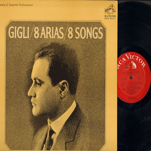 Gigli, Beniamino - Gigli/8 Arias/8 Songs: Vinyl LP record, 1965 Red Seal Pressing of vintage recordings from 1922 to 1930 - NM9/NM9 - LP Records