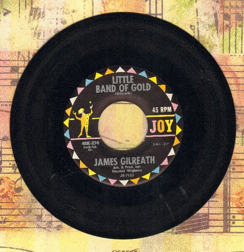 Gilreath, James - Little Band Of Gold/I'll Walk With You (VERY Pleasant Vintage Country 2-sider!) - NM9/ - 45 rpm Records
