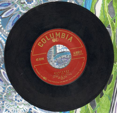 Gilkyson, Terry & The Easy Riders - Marianne/Goodbye Chiquita  - EX8/ - 45 rpm Records