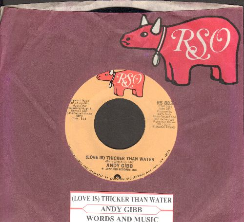 Gibb, Andy - (Love Is) Thicker Than Water/Words And Music (with juke box label and RSO company sleeve) - NM9/ - 45 rpm Records