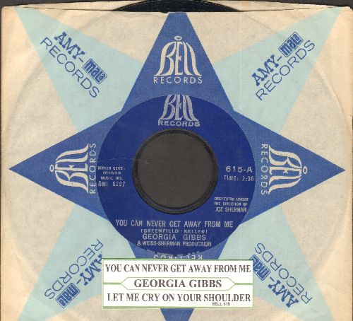 Gibbs, Georgia - You Can Never Get Away From Me/Let Me Cry On Your Shoulder (with juke box label and vintage Bell company sleeve) - NM9/ - 45 rpm Records