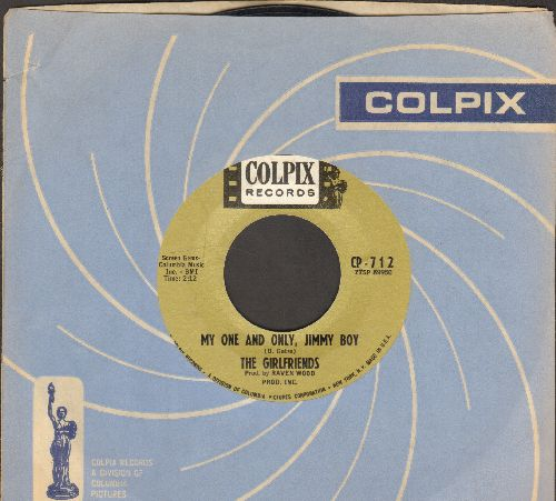 Girlfriends - My One And Only, Jimmy Boy/For My Sake (VINTAGE Girl-Sound 2-sider with Colpix company sleeve!) - VG7/ - 45 rpm Records