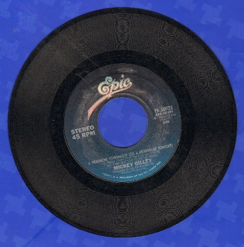 Gilley, Mickey - A Headache Tomorrow (Or A Heartache Tonight)/Million Dollar Memories  - VG7/ - 45 rpm Records
