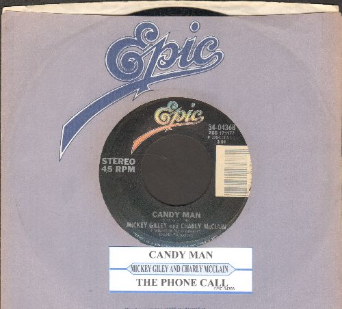 Gilley, Mickey - Candy Man/The Phone Call (with juke box label and Epic company sleeve) - VG7/ - 45 rpm Records