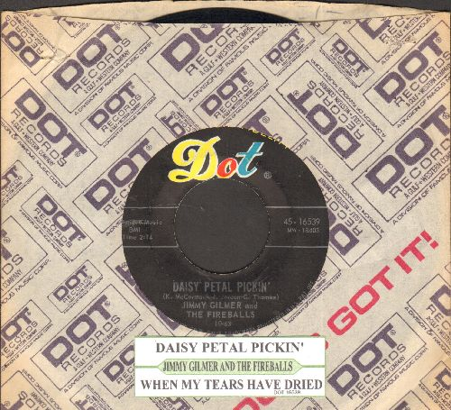 Gilmer, Jimmy & The Fireballs - Daisy Petal Pickin'/When My Tears Have Dried (with juke box label and Dot company sleeve) - NM9/ - 45 rpm Records