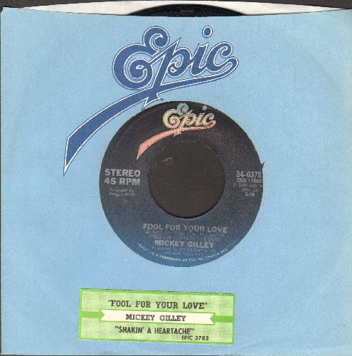 Gilley, Mickey - Fool For Your Love/Shakin' A Heartache (with juke box label and Epic company sleeve) - VG7/ - 45 rpm Records