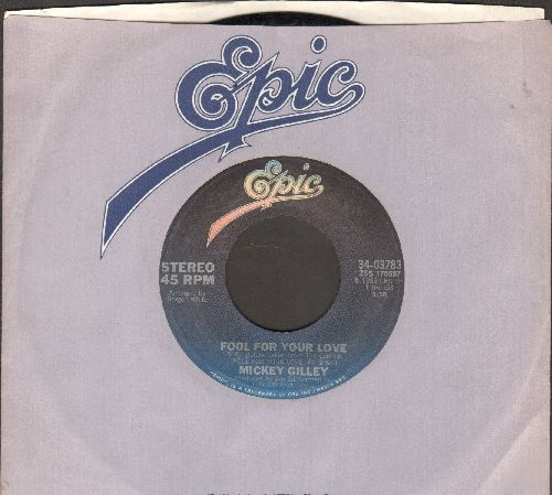 Gilley, Mickey - Fool For Your Love/Shakin' A Heartache (with Epic company sleeve) - EX8/ - 45 rpm Records