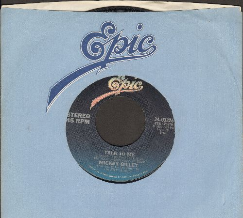Gilley, Mickey - Talk To Me (VERY Nice Country Version of the R&B Classic!)/Honky Tonkin' (I Guess I Done Me Some) (with Epic company sleeve) - NM9/ - 45 rpm Records