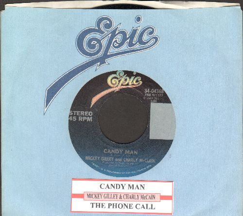 Gilley, Mickey & Charly McClain - Candy Man/The Phone Call (with Epic company sleeve and juke box label) - NM9/ - 45 rpm Records