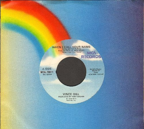 Gill, Vince - When I Call Your Name/Rita Ballou (with MCA company sleeve) - NM9/ - 45 rpm Records