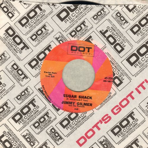 Gilmer, Jimmy & The Fireballs - Sugar Shack/Daisy Petal Pickin' (MINT condition double-hit re-issue with Dot company sleeve) - NM9/ - 45 rpm Records