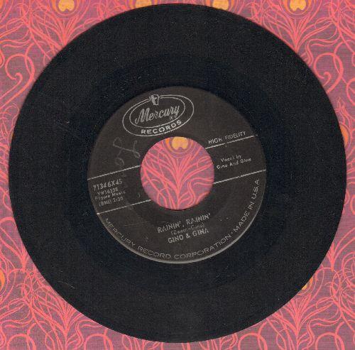 Gino & Gina - Rainin', Rainin'/She Belongs To Me - VG7/ - 45 rpm Records