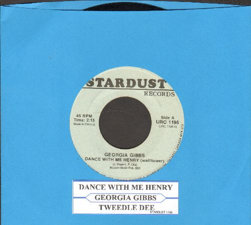 Gibbs, Georgia - Dance With Me Henry (Wallflower)/Tweedle Dee (re-issue) - EX8/ - 45 rpm Records