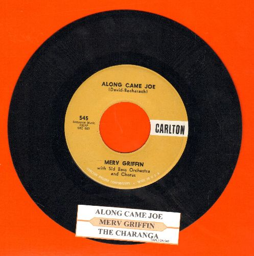 Griffin, Merv - Along Came Joe/The Charenga (with juke box label) - NM9/ - 45 rpm Records