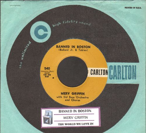 Griffin, Merv - Banned In Boston/The World We Love In (NICE condition withjuke box label vintage Carlton company sleeve) - NM9/ - 45 rpm Records