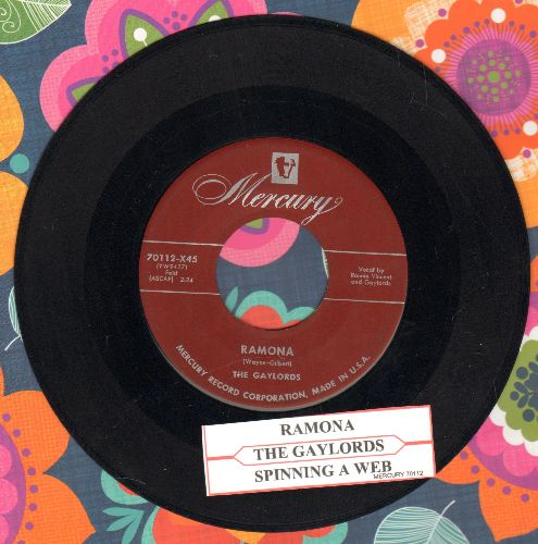Gaylords - Ramona/Spinning A Web (with juke box label) - VG7/ - 45 rpm Records