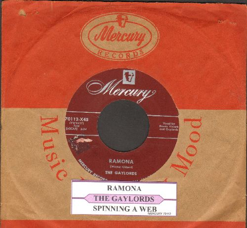 Gaylords - Ramona/Spinning A Web (with juke box label and vintage Mercury company sleeve) - EX8/ - 45 rpm Records