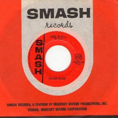 Glad, Julian - Jack 'N Jill/Landlord (with vintage Smash company sleeve) - NM9/ - 45 rpm Records