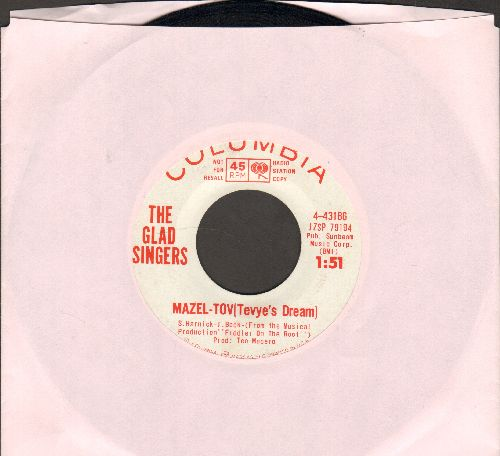 Glad Singers - Mazel-Tov (Tevye's Dream)/Tokyo-Melody (DJ advance pressing) - NM9/ - 45 rpm Records