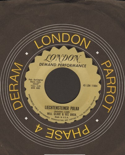 Glahe, Will - Liechtensteiner Polka/Swiss Kanton Polka (authentic-looking re-issue with London company sleeve) - NM9/ - 45 rpm Records
