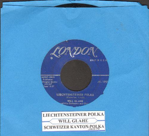 Glahe, Will - Liechtensteiner Polka/Schweizer Kanton Polka (with juke box label) - VG6/ - 45 rpm Records
