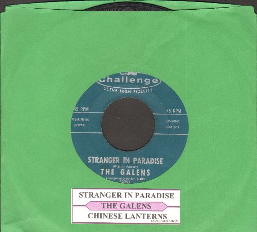Galens - Stranger In Paradise/Chinese Lanterns (with juke box label) - EX8/ - 45 rpm Records