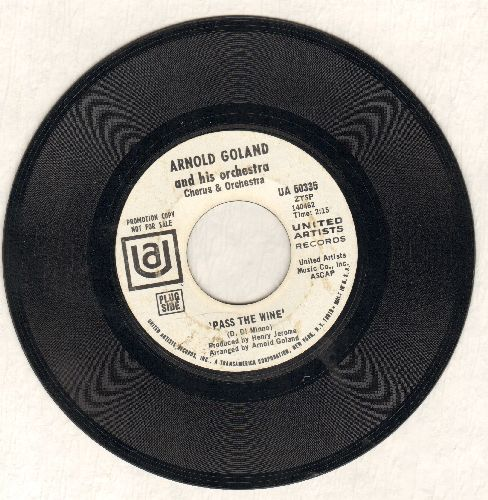 Goland, Arnold - Pass The Wine/Theme Of The Midem (When You're Lovin' Good) (DJ advance pressing) - NM9/ - 45 rpm Records