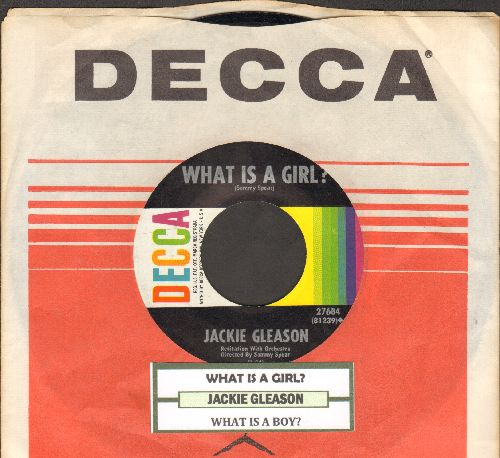 Gleason, Jackie - What Is A Boy?/What Is A Girl? (Ultra-Sentimental Spoken Word Novelty, with Decca company sleeve and juke box label) - EX8/ - 45 rpm Records