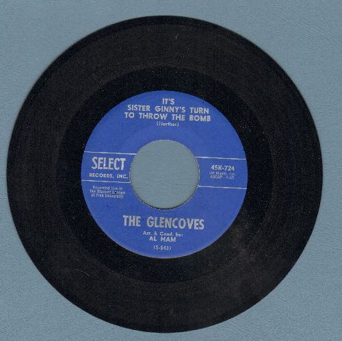 Glencoves - It's Sister Ginny's Turn To Throw The Bomb/Hootenanny (with juke box label) - EX8/ - 45 rpm Records