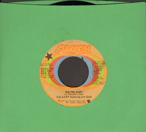 Gallery - Maybe Baby (NICE updated version of the Buddy Holly Classic)/Lady Luck - NM9/ - 45 rpm Records