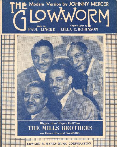 Mills Brothers - Glow Worm - Vintage SHEET MUSIC for the modern version of the Paul Lincke Standard most famously recorded by The Mills Brothers, nicely featured on cover! - EX8/ - Sheet Music
