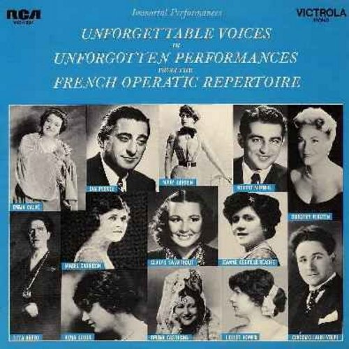 Gluck, Alma, Emma Calve, Titta Ruffo, Jan Peerce, Louise Homer, Giacomo Lauri-Volpi, others - Immortal Performances - Unforgettable Voices in Unforgettable Performances from the French Operatic Repertoire - recordings dating back to early 1900s! A RARE Co