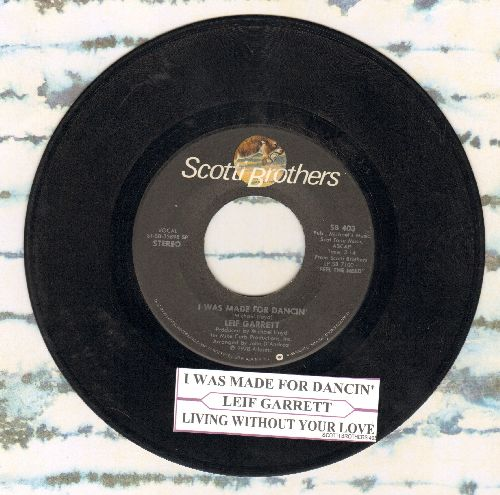 Garrett, Leif - I Was Made For Dancin'/Since You Left Me (with juke box label) - VG7/ - 45 rpm Records