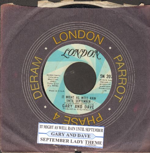 Gary & Dave - It Might As Well Rain Until September/September Lady Theme (with juke box label and London company sleeve) - EX8/ - 45 rpm Records