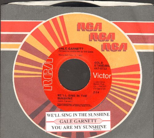 Garnett, Gale - We'll Sing In The Sunshine/You Are My Sunshine (re-issue withjuke box label and RCA company sleeve) - EX8/ - 45 rpm Records